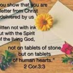 And you show that you are a letter from Christ
